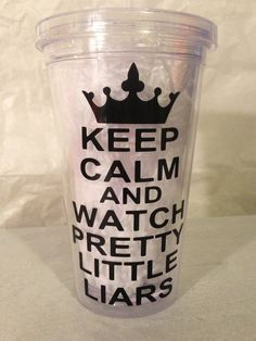 Keep Calm and Watch Pretty Little Liars Tumbler Cup on Etsy, $10.00