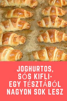 Egy tésztából nagyon sok lesz. #sós #kifli #joghurtos Healthy Salty Snacks, Bread Dough Recipe, Savory Pastry, Biscuits, Tasty, Yummy Food, Creamed Mushrooms, Other Recipes, No Cook Meals