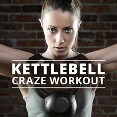 Kettlebell Craze Workout - try it today!  #workouts #kettlebellworkouts #kettlebellcraze