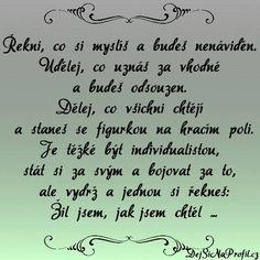 A tak si tady žijeme. Digital Marketing Trends, Shabby Chic Crafts, Story Quotes, Bude, True Stories, Quotations, Qoutes, Texts, Poems