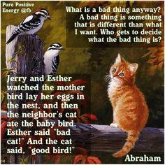 Abraham Hicks ... true!