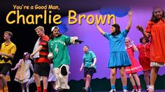 You're a Good Man, Charlie Brown is a 1967 musical comedy with music and lyrics by Clark Gesner, based on the characters created by cartoonist Charles M. Sch...