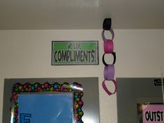 Teach-A-Roo: Compliment Chain! I did this last year with my kindergartners.  But I love the sign. Maybe I could add one outside our door as a reminder to others that we are doing compliments in our classroom.