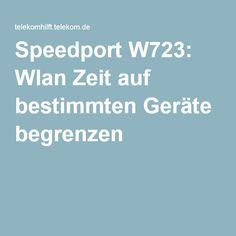 Speedport W723: Wlan Zeit auf bestimmten Geräte begrenzen