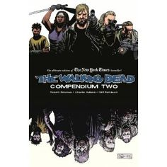 The Walking Dead: Compendium Two by Robert Kirkman. Walking Dead Compendium Vol 2 Comic Book. The Walking Dead, Thing 1, Image Comics, Book Photography, Free Reading, Reading Online, Book Lovers, Audio Books, Good Books