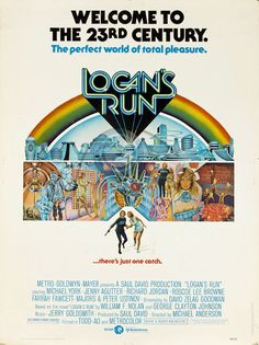 Logan's_run_1976-poster-Charles-Moll -Hope society never gets like this...
