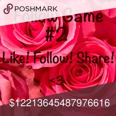 F O L L O W . G A M E . 2! Hey Poshers 😘💕! Welcome to my 2nd follow game!!!! The rules are simple 1)Follow Me *I'll follow back* 2)Like This 3)Share This 4)Follow all who liked 5)Tag Others  💟L I K E  💟F O L L O W  💟S H A R E  💟R E P E A T Other