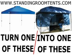 Here is an easy way to turn one of those pop-up shelters into an extraordinary tent!   http://www.standingroomtents.com/