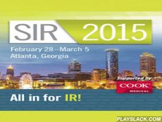 SIR 2015 Annual Meeting  Android App - playslack.com , The excitement and promise of IR are in the spotlight at SIR 2015 at the Georgia World Congress Center, February 28 to March 5, 2015. SIR's Annual Scientific Meeting is the world's largest and most comprehensive IR educational experience designed for all professional levels and all practice environments. This is where the IR community gathers to learn, share, and lead. Are you in for Atlanta?
