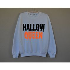 Hallow Queen Halloween white sweatshirt for women T-shirts ($20) ❤ liked on Polyvore featuring tops, shirts, sweaters, twist top, unisex shirts, shirt tops, white top and cotton shirts