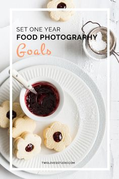Set One Year Food Photography Goals | Do you dream big? Great. Setting goals in food photography is what will get you there. Click through to read why setting goals is a must.