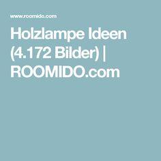 Holzlampe Ideen (4.172 Bilder) | ROOMIDO.com