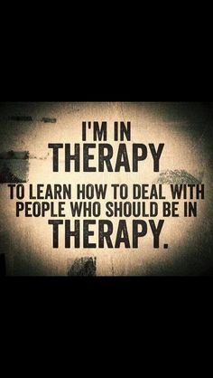 A great quote! How true for so many people -- therapists and the general public alike.