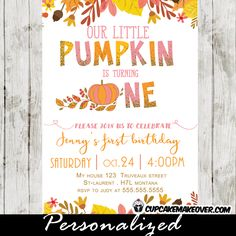 Celebrate your little girl's first birthday with this gorgeous Our Little Pumpkin is Turning One invitation in pink and orange. This printable pumpkin birthday invitation features a touch of glitter and a beautiful fall arrangement with pink, yellow and orange colored leaves, branches and flowers. #cupcakemakeover