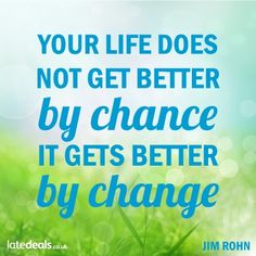 Its your #life, make it want you want it to be. #chance #change