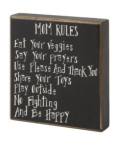 Take a look at this 'Mom Rules' Box Sign on zulily today!