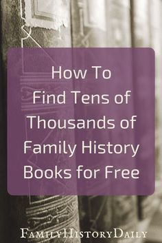 Looking for free family history books? They can be an amazing free genealogy research tool. Trace your ancestry for free with these free genealogy resources.