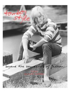 Tomboy Style: Beyond the Boundaries of Fashion by Random House at Gilt