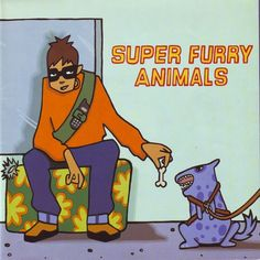 Super Furry Animals / Play It Cool / Pete Fowler