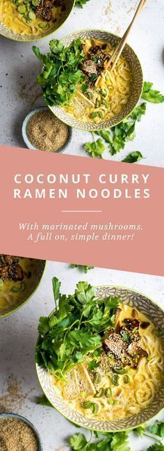 Vegan Coconut Curry Ramen Noodles with marinated mushrooms. A simple, delicious dinner that's a hit every time!