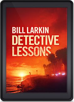 Detective Lessons by Bill Larkin is the Indie Book of the Week for August 8th, 2015!  http://indiebookoftheday.com/detective-lessons-by-bill-larkin
