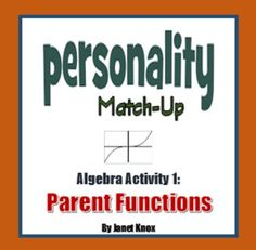 Students match 33 personality clues to the equations of six parent functions. Answer key and a whole-class follow-up included.