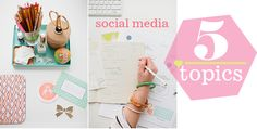 Social Media: What to Share -- 5 Topics to use for your business