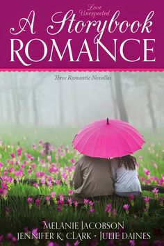 I Love to Read and Review Books :): Love Unexpected: A Storybook Romance w/ Book AND $25 Amazon Giveaway