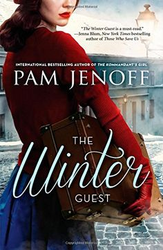 """The Winter Guest just in time for fall! By Pam Jenoff. """"A stirring novel of first love in a time of war and the unbearable choices that could tear sisters apart."""" #books"""