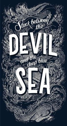 Stuck between the Devil and the deep blue Sea — Georgia Hill, via Behance - Astronomy Type Design, Print Design, Graphic Design, Types Of Lettering, Hand Lettering, Typography Letters, Typography Design, Typographie Fonts, Identity