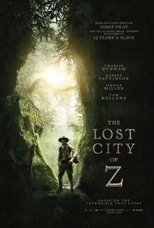 The Lost City of Z 2016 Full Movie Download hd 720p along with English subtitles featuring Charlie Hunnam, Tom Holland, Sienna Miller.