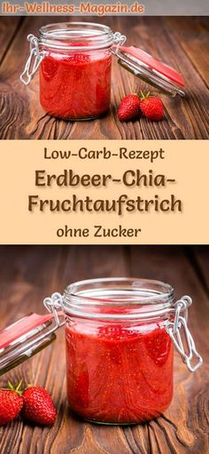 Low-Carb-Rezept für Erdbeer-Chia-Marmelade ohne Zucker: Kohlenhydratarmer Fruch… Low-Carb-Recipe for Strawberry-Chia-Jam without Sugar: Low-Carbohydrate Fruit Spread – Healthy, Low-Calorie, Sugar-Free, High in Fruit … carb free Strawberry Chia Jam, Strawberry Recipes, Fruit Jam, Low Carb Marmelade, Marmelade Recipe, Keto Smoothie Recipes, Radish Recipes, Vegetable Drinks, Healthy Eating Tips