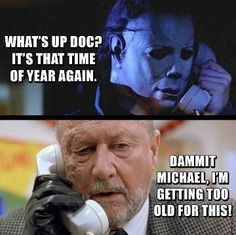 Explore funny Halloween memes pictures you should read on this Halloween eve. We include adult memes, funny memes, creepy or scary memes for Halloween Scary Movie Memes, Funny Halloween Memes, Horror Movies Funny, Horror Movie Characters, Classic Horror Movies, Halloween Movies, Halloween Horror, Horror Movie Quotes, Happy Halloween