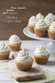 Even Simpler More Perfect Vanilla Cupcakes via Baking a Moment #cupcake #vanilla #recipe