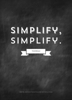 Simplify. every area of life.