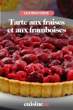 La tarte aux fraises et aux framboises est un dessert estival facile à préparer. #recette#cuisine#tarte #fraise #framboise #fruit#patisserie Tarte Fine, Something Sweet, Dessert, Cereal, Raspberry, Fruit, Breakfast, Food, Strawberry Pie