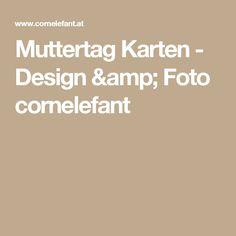 Muttertag Karten - Design & Foto cornelefant