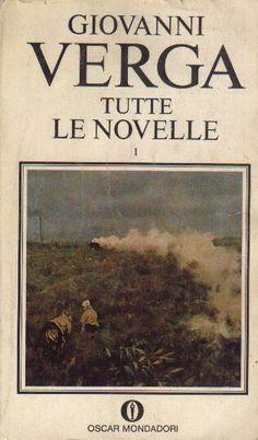 "Giovanni Verga: Rossomalpelo, Libertà, Fantasticheria da ""Tutte le Novelle""."