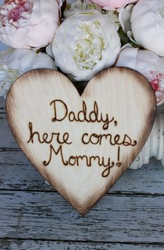 Rustic Wedding Sign Daddy Here Comes Mommy by braggingbags on Etsy, $27.50