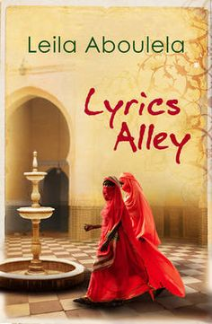 """Read """"Lyrics Alley"""" by Leila Aboulela available from Rakuten Kobo. In Sudan, the powerful and sprawling Abuzeid dynasty has amassed a fortune through their trading firm, with Mahmou. 100 Best Books, Good Books, Books To Read, My Books, Cairo, Chinua Achebe, African Literature, Chimamanda Ngozi Adichie, Best Novels"""