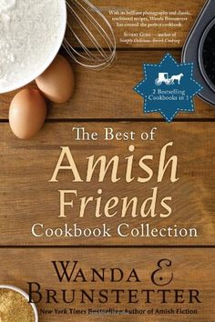 The Best of Amish Friends Cookbook Collection: 2 Bestselling Titles in 1 by Wanda E. Brunstetter http://www.amazon.com/dp/1624162142/ref=cm_sw_r_pi_dp_-Sr2wb0BER67W