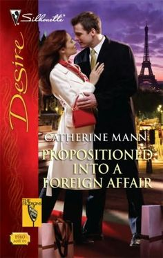 """Read """"Propositioned Into a Foreign Affair"""" by Catherine Mann available from Rakuten Kobo. Publicly, Bella Hudson had the world at her feet. But privately, her life was in turmoil: a humiliating breakup, paparaz. Great Books, New Books, Beverly Hills, Harlequin Romance, Long Shot, Costume Dress, Affair, Hollywood, Romantic"""