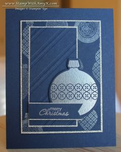Ornament Keepsakes stamp set and Framelits, Stylish Stripes TIEF, Silver glimmer paper, Night of Navy, Silver Embossing Powder