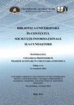 BIBLIOTECA UNIVERSITARĂ  ÎN CONTEXTUL  SOCIETĂŢII INFORMAŢIONALE  ŞI A CUNOAŞTERII Knowledge, Consciousness