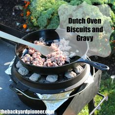When we go camping the two things I look forward to most are perked coffee and Dutch Oven Biscuits and Gravy. Now I know I can easily perk coffee at home, but lets face it, whipping out the Dutch Oven every Sunday morning might get to be a little tedious, Cast Iron Dutch Oven, Cast Iron Cooking, Oven Cooking, Dutch Oven Breakfast, Camping Breakfast, Camping Coffee, Natural Living, Camping Meals, Camping Recipes