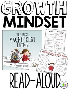 The Most Magnificent Thing read-aloud and activities about growth mindset.