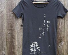 b20b0a7d2e56 Womens Organic Cotton T Shirt - Womens Graphic Tee - Gray Crew Neck Tee  Shirt - Japanese Haiku Design Screen Printed Shirt