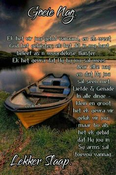 Good Night Blessings, Good Night Wishes, Good Night Sweet Dreams, Good Night Quotes, Christian Messages, Christian Quotes, Evening Greetings, Afrikaanse Quotes, Goeie Nag