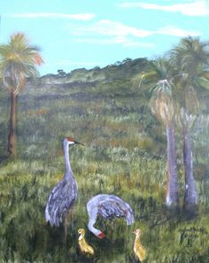 Sand Hill Cranes And Babies In A Florida Scene by Gaylord Perry. SOLD.