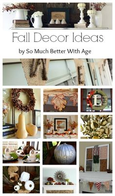 Fall Decor Ideas - So Much Better With Age